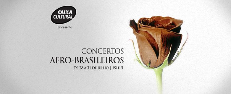Concertos Afro-Brasileiros na Caixa Cultural São Paulo