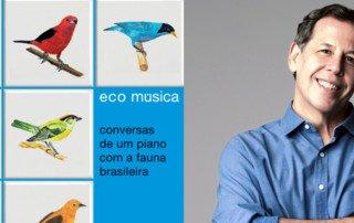 Fábio Caramuru e seu mais recente CD EcoMúsica Conversas de um piano