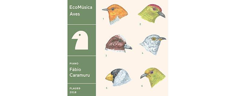 Novo álbum EcoMúsica | Aves, Sala São Paulo, 15 de abril
